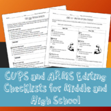 CUPS and ARMS Editing Checklists (Middle to High School)