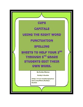 CUPS: sheets to help your 3rd through 5th grade students edit their own writing