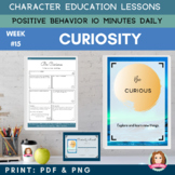 CURIOSITY - Positive Behavior | Daily Character Education