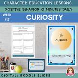 CURIOSITY   Google Slide   Positive Behavior   Daily Chara