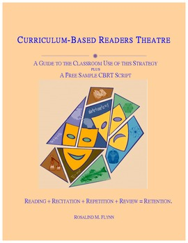 CURRICULUM-BASED READERS THEATRE: A Guide to the Classroom Use of this Strategy