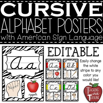 Editable CURSIVE Alphabet Posters with American Sign Language {Zebra}