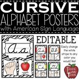 Editable CURSIVE Alphabet Posters with American Sign Langu