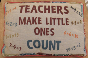 CUSHION PILLOW TEACHERS MAKE LITTLE ONES COUNT math crayons numbers (Incl ship)