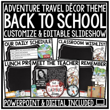 Travel Theme Back To School Open House- Meet The Teacher Template Editable