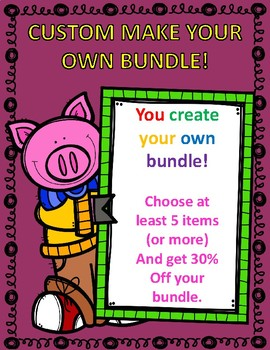 CUSTOM MAKE YOUR OWN BUNDLE AND RECEIVE 30% OFF