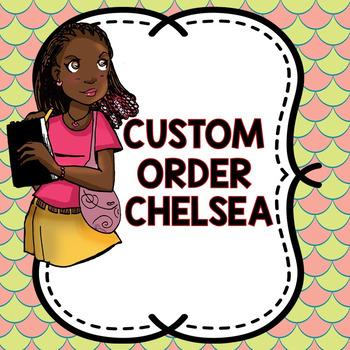 CUSTOM ORDER CHELSEA