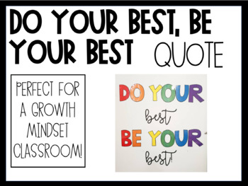 CUSTOM ORDER SIGN: Do your best, be your best!