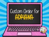 CUSTOM ORDER for ADRIANA