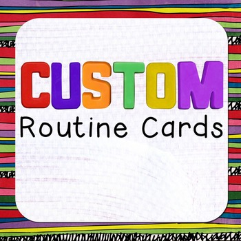 CUSTOM Routine, Schedule, or Chore Cards