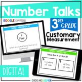Digital Number Talks: Third Grade Customary Measurement