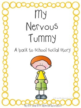 CUSTOMIZABLE Autism and Special Education Social Story: My Nervous Tummy