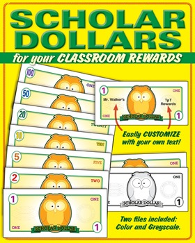 Scholar Dollars. for student rewards / prizes.