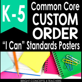 "CUSTOMIZATION ADD-ON for Common Core ""I Can"" Standards Posters"