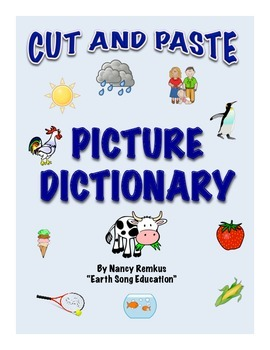 Picture Dictionary: Cut, Paste, Learn, Create a Dictionary for Writing! Fun!