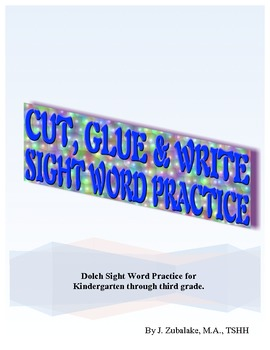CUT, GLUE & WRITE SIGHT WORD PRACTICE for K, 1st,2nd and 3