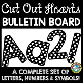 CUT OUT HEARTS BULLETIN BOARD LETTERS BLACK AND WHITE CLASSROOM DECOR PRINTABLE