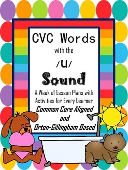 CVC Words with u-Lesson Plans and Activities