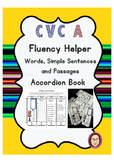 CVC A Fluency Helper Word Lists, Simple Sentences and Passages