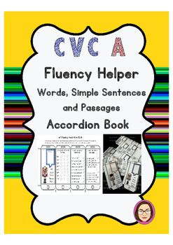 CVC A Fluency Helper Word Lists, Simple Sentences and Passages