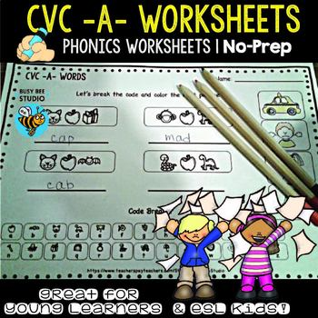"CVC -A- Worksheets : ""Let's Break the code"" for Young Learners and ESL Kids"