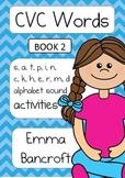 CVC Activity Booklet with s, a, t, p, i, n, c, k, h, e, r, m, d Book 2