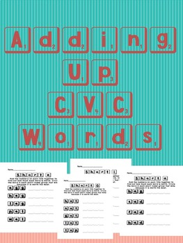 Adding Up CVC Words- Integrated Reading and Math