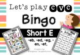 CVC Bingo (Short E)