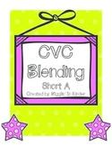 CVC Blending - Short A