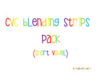 CVC Blending Strips Pack (Short Vowel)