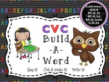 CVC Build-A-Word:  Say it! Cut & paste it!  Write it! Read it!