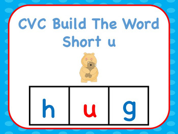CVC Build The Word Short u