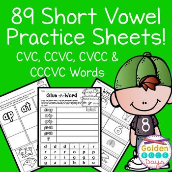 Short Vowels CVC, CCVC, CVCC, CCCVC Practice Sheets! 89 No Prep Printables