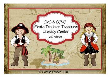 CVC & CCVC Pirate Trash or Treasure Literacy Center C/C Aligned