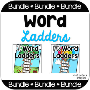 CVC & CVCe Word Ladders Bundle