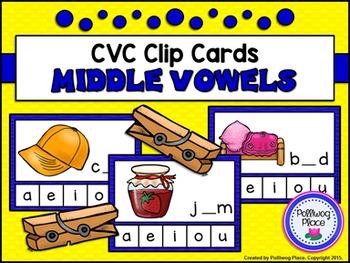 CVC Clip Cards: Middle Vowels