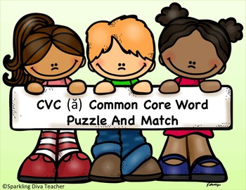 CVC (ă) Common Core Word  Puzzle And Match