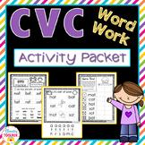 CVC Word Work Activity Packet-NO PREP