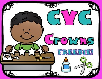 CVC Crowns FREEBIE:  CVC Word Work for Kinder and First Grade