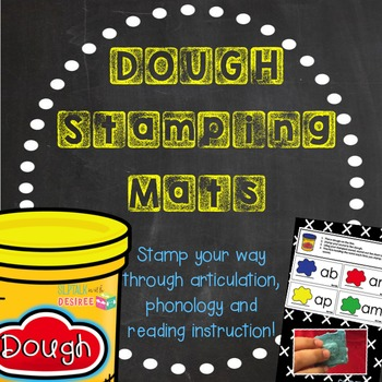 CVC DOUGH STAMPING MATS: Stamping through Articulation, Phonology & Reading