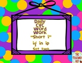 CVC Daily Word Work Packet short i