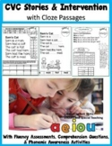 CVC Stories and Comprehension Questions (25 stories and fluency assessments)