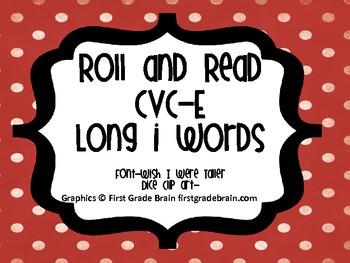 CVC-E Long i words-Roll and Read