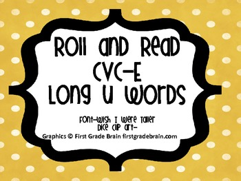 CVC-E long u-Roll and Read