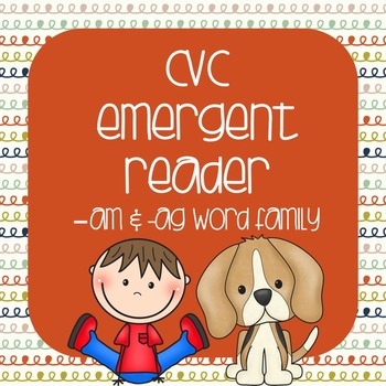CVC Emergent Reader: Max and Miley see the -am & -ag Family