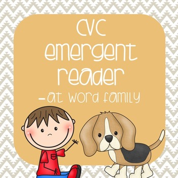 CVC Emergent Reader: Max and Miley see the -at Family
