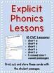CVC Explicit Phonics Lessons and Decodable Passages