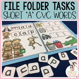 CVC File Folders - Short A Words - Centers, Morning Work & Early Finishers!