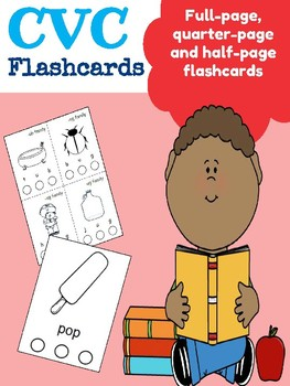 CVC Flashcards (with and without pictures, full, half and quarter pages)
