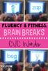 CVC Words Fluency & Fitness Brain Breaks